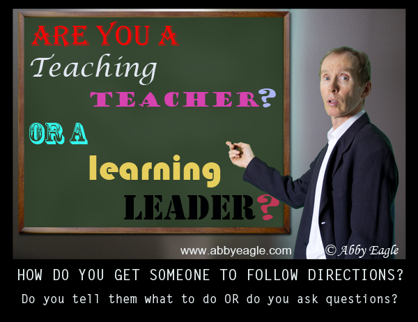 Are you a teaching teacher or a learning leader