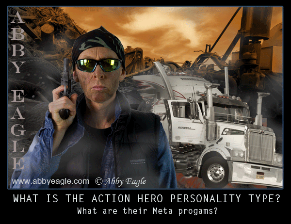 What is the personality type of the action hero?
