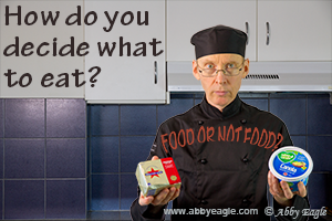 How do you know what is food and what is not food?