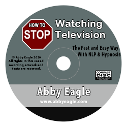 stop watching television using self hypnosis mp3 Abby Eagle