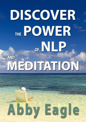 Discover the power of NLP and meditation