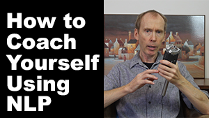 how to coach yourself with NLP