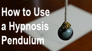 how to use a hypnosis pendulum