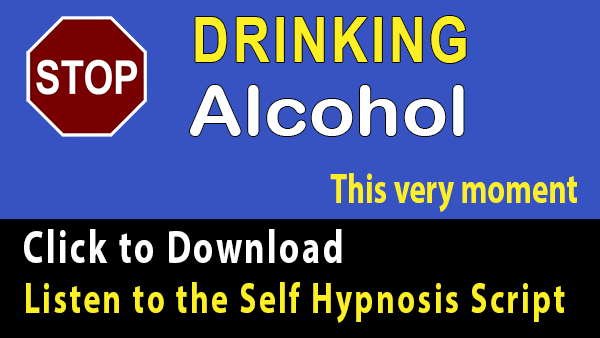 quit drinking alcohol using self hypnosis script