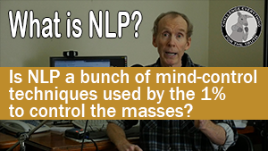 What is NLP? Is NLP a bunch of mind-control techniques used to control the masses?